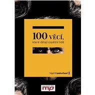 100 věcí, které dělají úspěšní lidé - Elektronická kniha