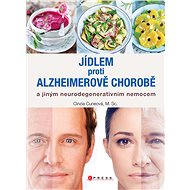 Jídlem proti Alzheimerově chorobě - Cinzia Cuneo