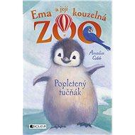Ema a její kouzelná zoo – Popletený tučňák - Elektronická kniha