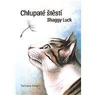 Chlupaté štěstí / Shaggy Luck - Elektronická kniha
