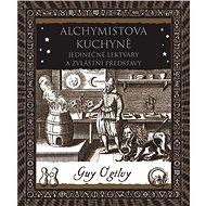 Alchymistova kuchyně - Guy Ogilvy