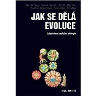 Jak se dělá evoluce - Elektronická kniha
