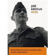 Stín - Jiří Křižan