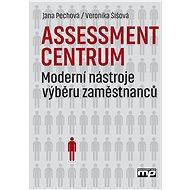 Assessment centrum - Jana Pechová