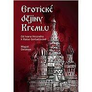 Erotické dějiny Kremlu - Elektronická kniha