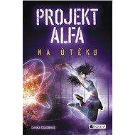 Projekt Alfa - Na útěku - Elektronická kniha