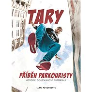 Tary: příběh parkouristy - Elektronická kniha - Martin Jaroš