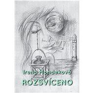 Rozsvíceno - Irena Mondeková