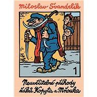 Neuvěřitelné příhody žáků Kopyta a Mňouka 1 - Elektronická kniha