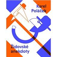 Židovské anekdoty Karla Poláčka - Elektronická kniha