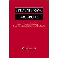 Správní právo - Casebook - Elektronická kniha