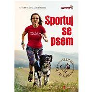 Sportuj se psem - Kateřina Salačová