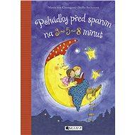Pohádky před spaním na tři, pět a osm minut - Maren von Klitzing