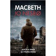 Macbeth (SK) - Jo Nesbo