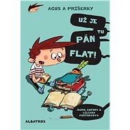 Agus a príšerky 1 Už je tu pán Flat! - Jaume Copons