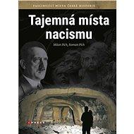 Tajemná místa nacismu - Elektronická kniha