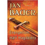 Evangelium Máří Magdalény - Elektronická kniha