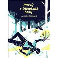 Mrtvý z Olivetské hory - Elektronická kniha