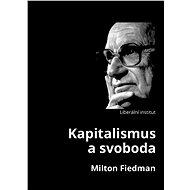 Kapitalismus a svoboda - Elektronická kniha