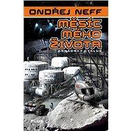 Měsíc mého života - Ondřej Neff