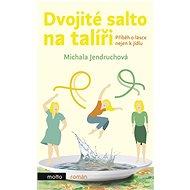 Dvojité salto na talíři - Elektronická kniha
