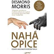 Nahá opice - Morris Desmond