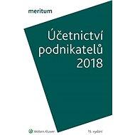 Meritum Účetnictví podnikatelů 2018 - kolektiv autorů