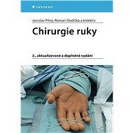 Chirurgie ruky - Jaroslav Pilný