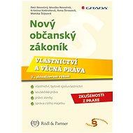 Nový občanský zákoník - Vlastnictví a věcná práva - Elektronická kniha