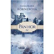Pán hor IV. - Hana Marie Körnerová