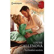 Nevhodná nevěsta - Louise Allenová