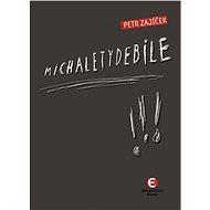 Michaletydebile - Elektronická kniha
