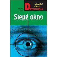 Slepé okno - Elektronická kniha