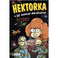 Hektorka a její vesmírné dobrodružství - Elektronická kniha