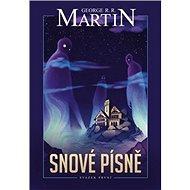 Snové písně 1. - Elektronická kniha - George R.R. Martin