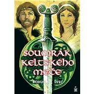 Soumrak keltského meče - Elektronická kniha