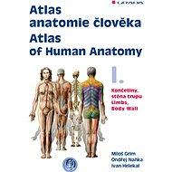 Atlas anatomie člověka I. - Atlas of Human Anatomy I. - Elektronická kniha