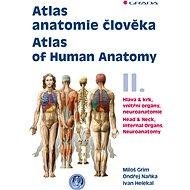 Atlas anatomie člověka II. - Atlas of Human Anatomy II. - Elektronická kniha