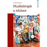 Muzikoterapie a edukace - Marie Beníčková
