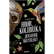 Hrob kolibříka - Elektronická kniha