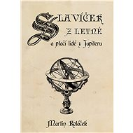 Slavíček z Letné a ptačí lidé z Jupiteru - Elektronická kniha