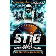Top Gear - Stig hraje nebezpečnou hru - Elektronická kniha