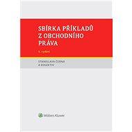 Sbírka příkladů z obchodního práva, 5. vydání - Elektronická kniha