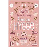 Život zn. Hygge - Rosie Blakeová