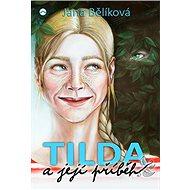 Tilda a její příběh - Elektronická kniha