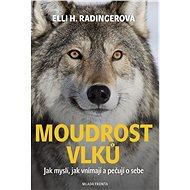 Moudrost vlků - Elektronická kniha