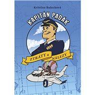 Kapitán Padák: Ztráty a nálezy - Elektronická kniha