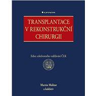 Transplantace v rekonstrukční chirurgii - kolektiv a