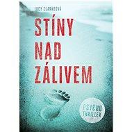 Stíny nad zálivem - Elektronická kniha