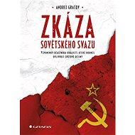 Zkáza Sovětského svazu - Andrej Gračov
